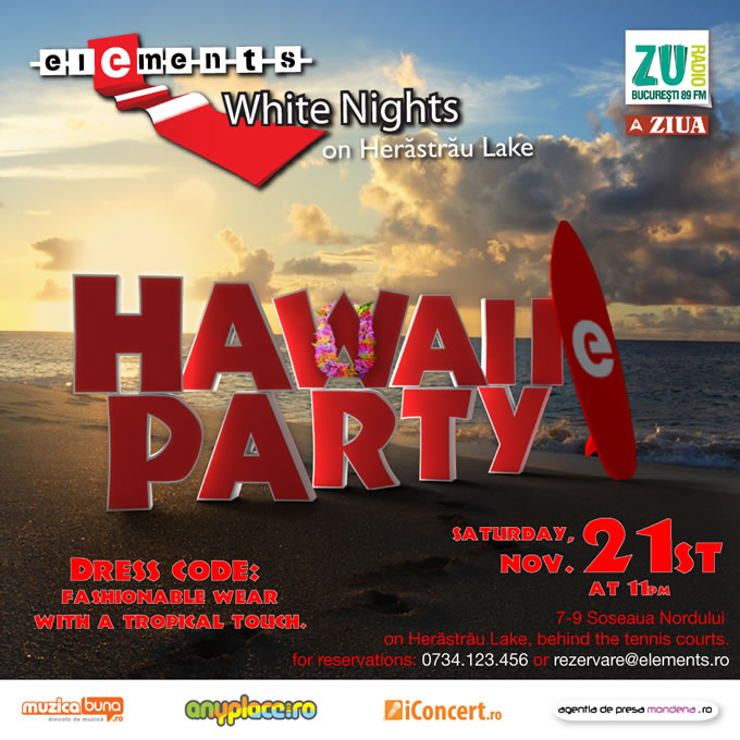 Hawaii Party @ Club Elements Bucuresti