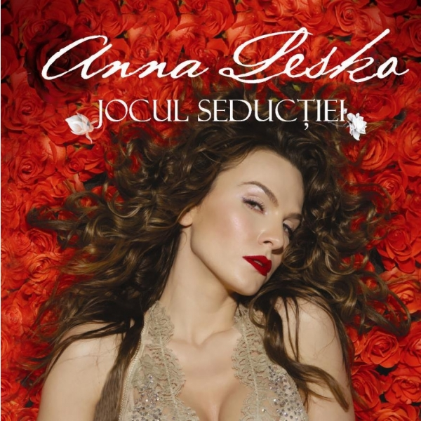 Anna Lesko - Jocul Seductiei (Cat Music / Media Services / 2010)