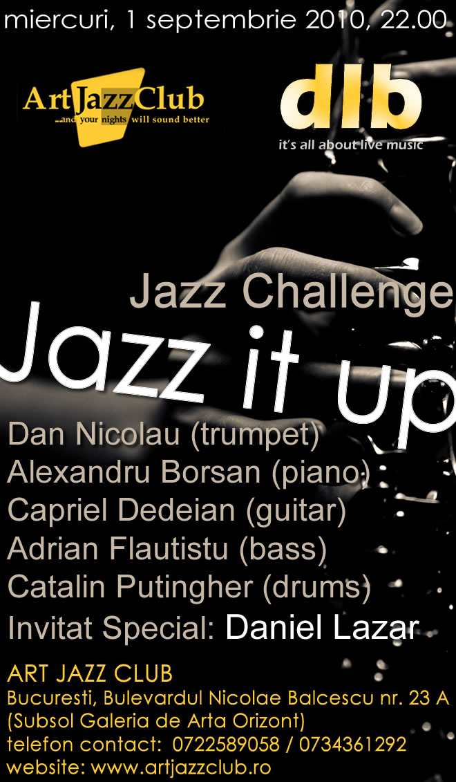 Daniel Lazar si Jazz Challenge @ Art Jazz Club Bucuresti