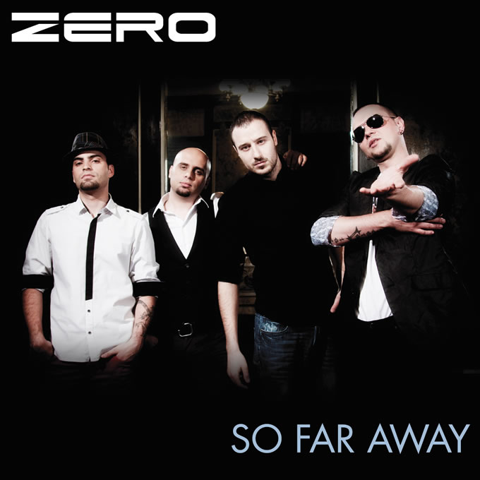 "Noul single Zero, ""So far away"" s-a lansat astazi"
