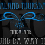 Timbaland - Round Da Way Tim