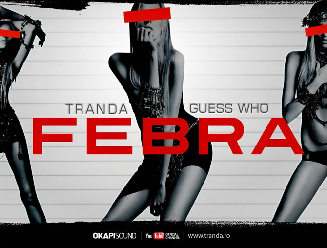 Single Nou | Tranda featuring Guess Who – Febra