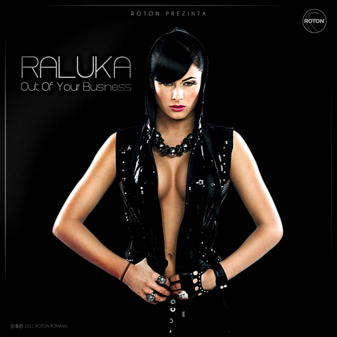 Single | Raluka - Out of our business