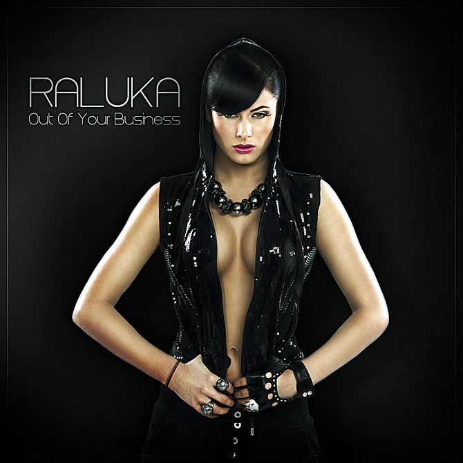Raluka - Out of your business