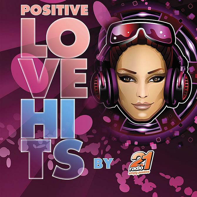 Positive Love Hits by Radio 21