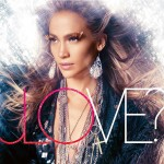 Jennifer Lopez - Love?