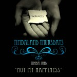 Single | Timbaland - Not my happiness