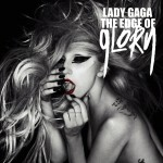 Single | Lady Gaga - The Edge of Glory