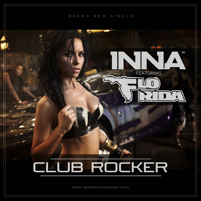 Inna featuring Flo Rida - Club Rocker