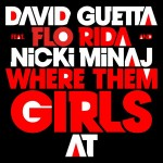 Videoclip | David Guetta featuring Nicki Minaj & Flo Rida – Where Dem Girls At