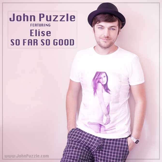 John Puzzle featuring Elise - So Far So Good