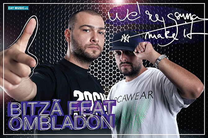 Bitza featuring Ombladon - We're gonna make it (Mergem mai departe)