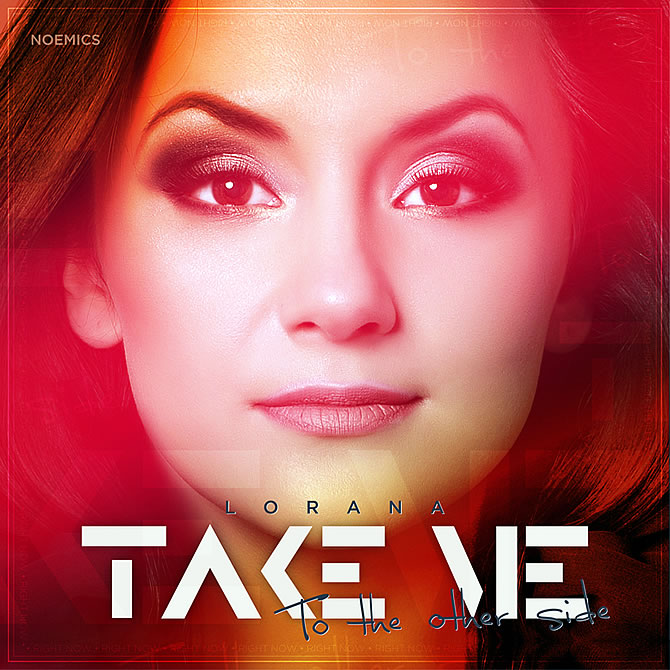 Single | Lorana - Take me (To the Other Side)