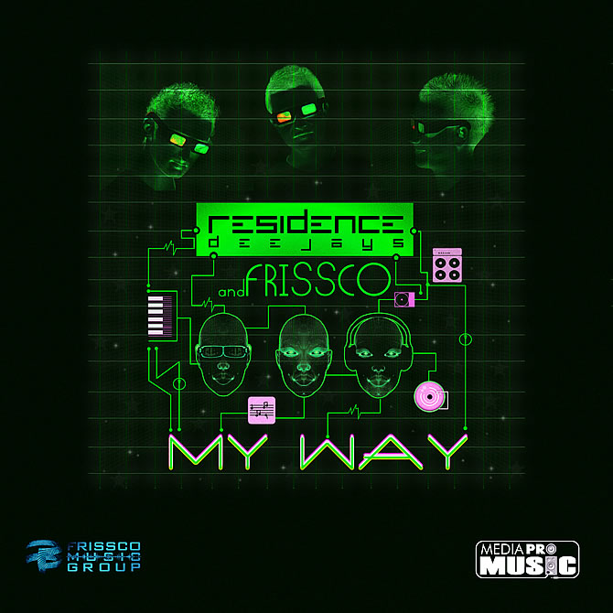 Residence Deejays featuring Frissco - My Way