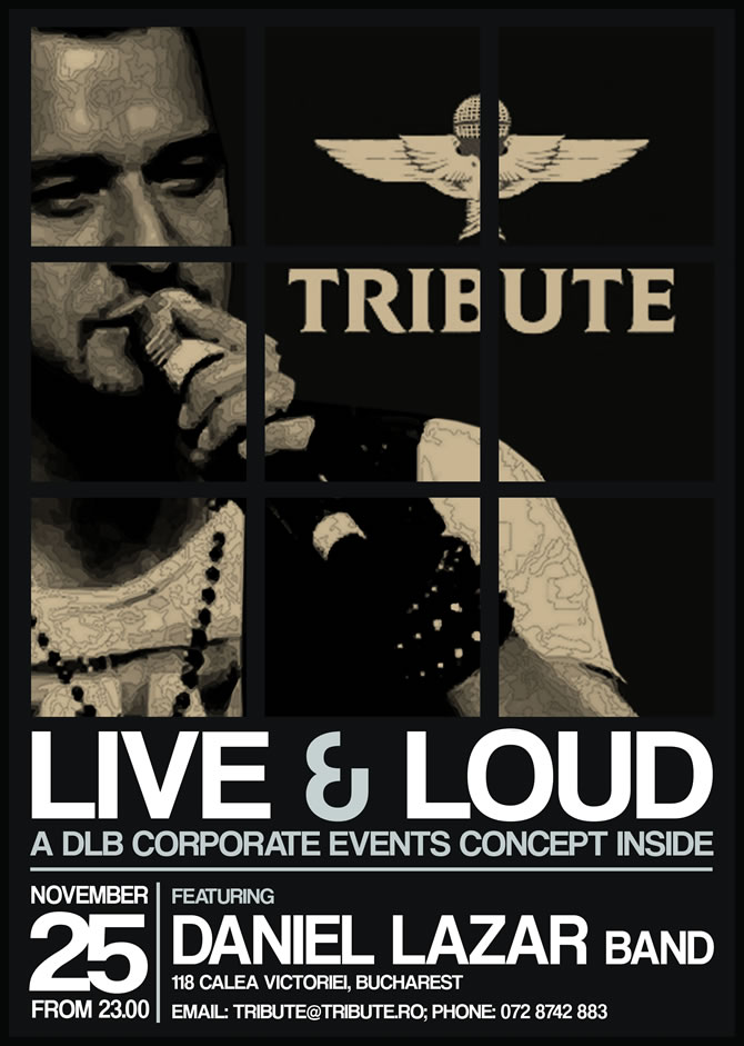 Concerte in Bucuresti | Live & Loud cu Daniel Lazar in Club Tribute
