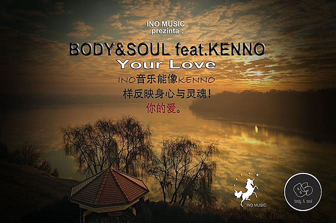 Body & Soul featuring Kenno - Your love