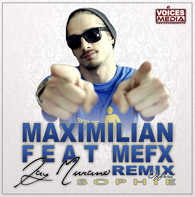 Maximilian featuring MefX - Sophie (Jay Murano ReWorked)