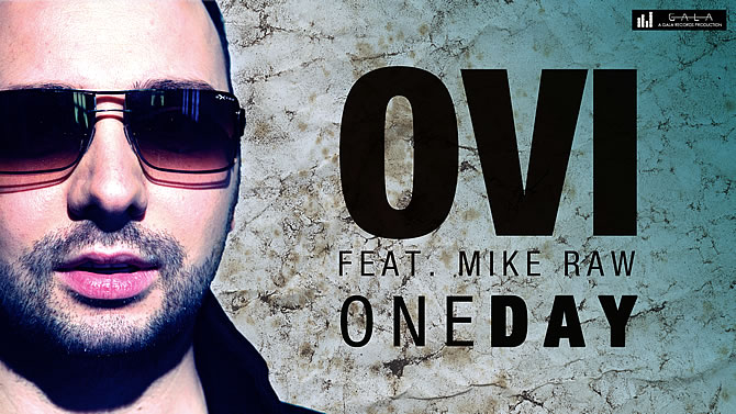 Ovi featuring Mike Raw - One day