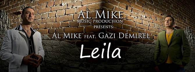 Single | Al Mike featuring Gazi Demirel - Leila