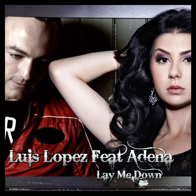 Luiz Lopez featuring Adena - Lay me down