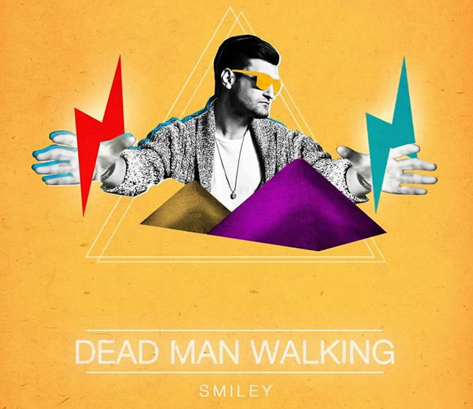 Single | Smiley - Dead Man Walking