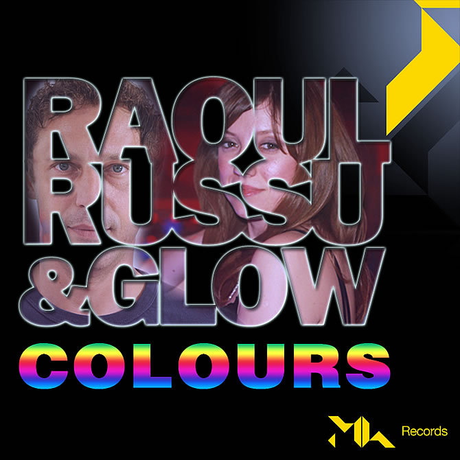 Raoul Russu featuring Glow - Colours