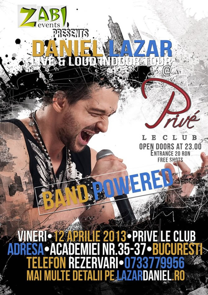 Concert Daniel Lazar in Prive Le Club Bucuresti - Live & Loud Tour
