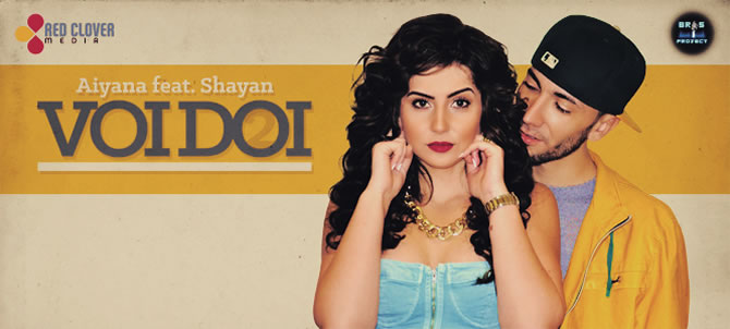 """Voi Doi"", noul single Aiyana feat. Shayan"