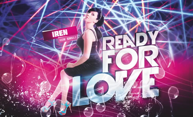 "Iren lanseaza ""Ready for Love"""