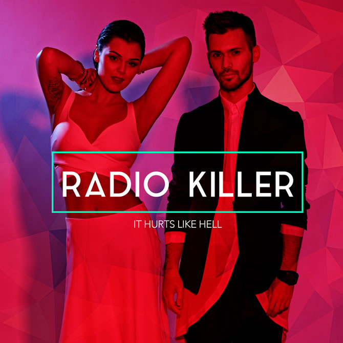 "Radio Killer lanseaza ""It Hurts Like Hell"""