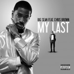 Videoclip | Big Sean featuring Chris Brown - My last